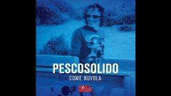 Come Nuvola - Flavio Pescosolido
